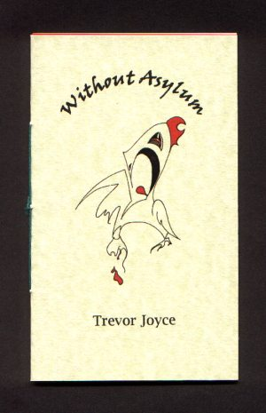 Cover of Without Asylum by Trevor Joyce